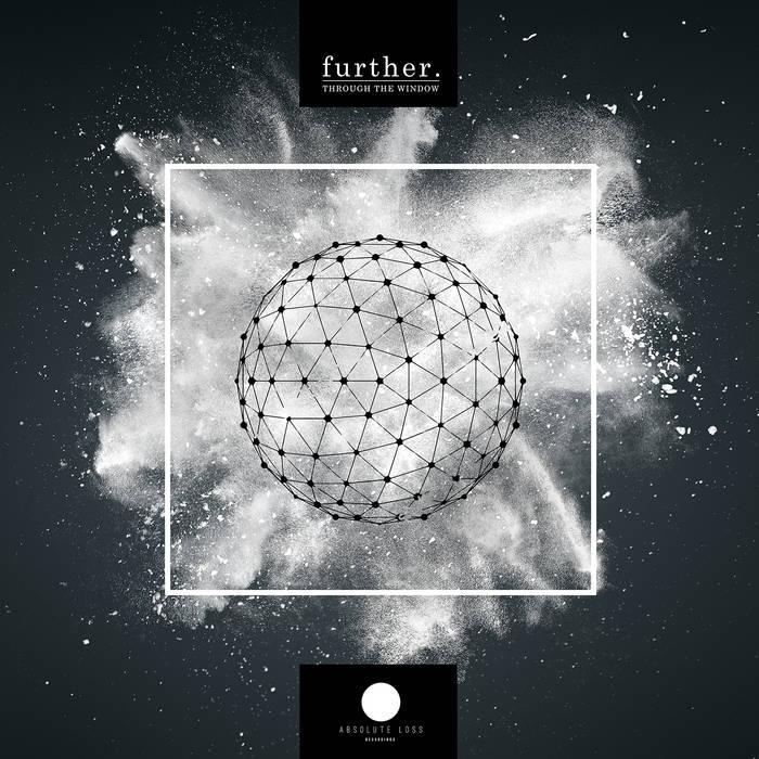 Further - Through The Window