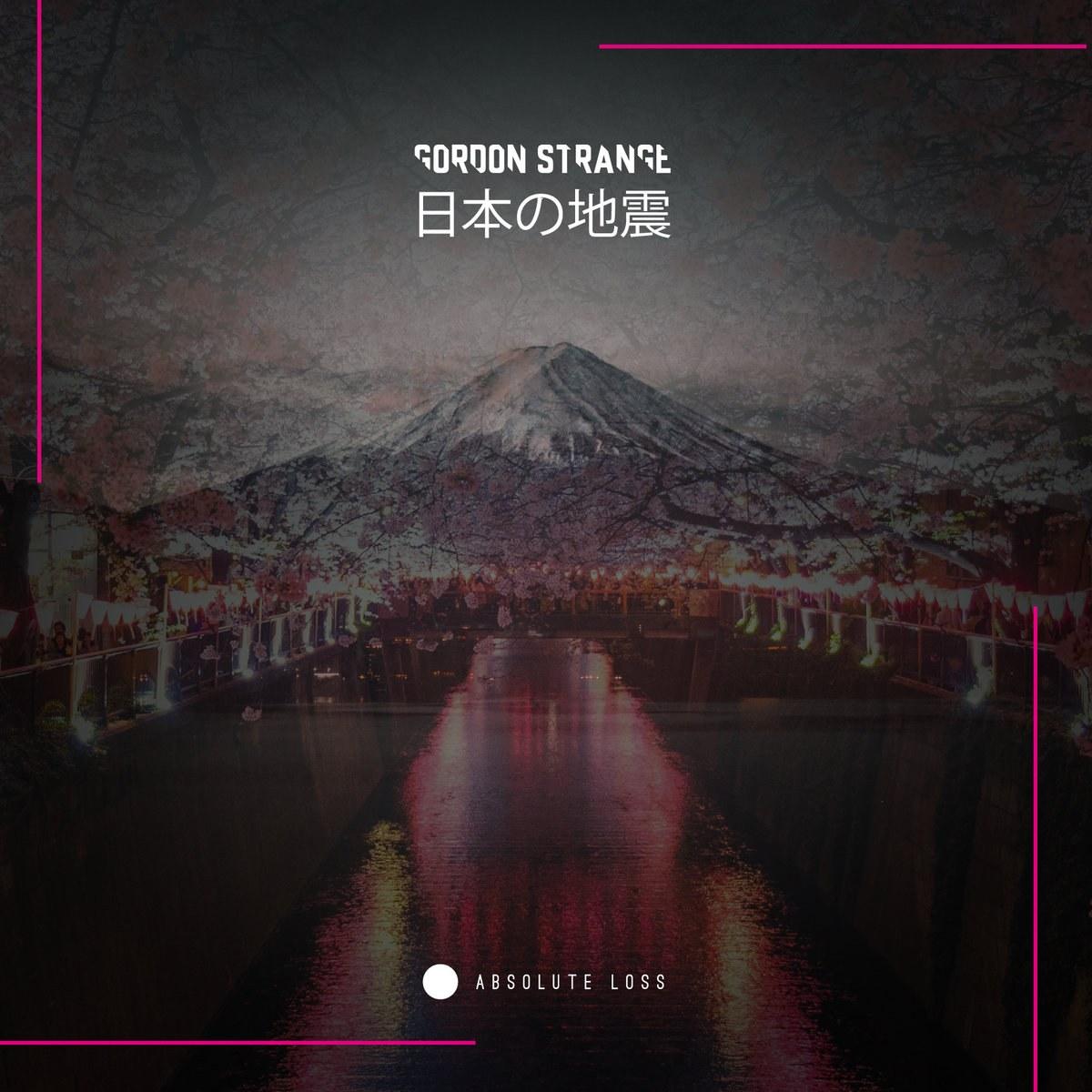 Gordon Strange - Earthquakes In Japan
