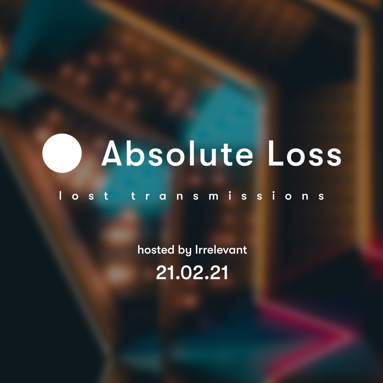 Lost Transmission 21.02.2021