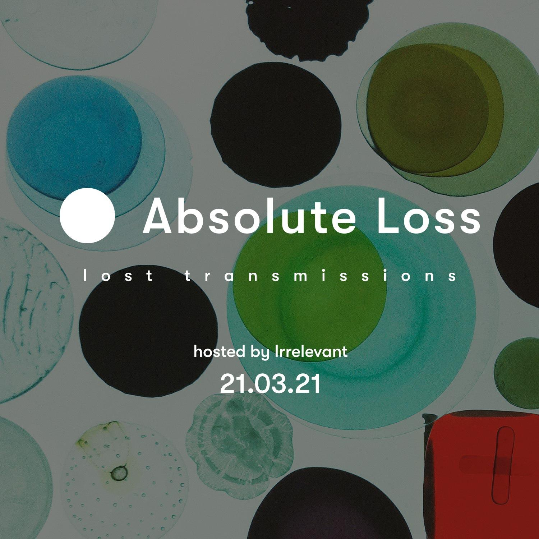 Lost Transmissions 21.03.2021